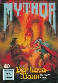 Cover Mythor 89: Der Lava-Mann