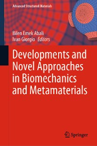 Cover Developments and Novel Approaches in Biomechanics and Metamaterials