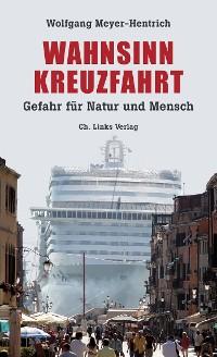 Cover Wahnsinn Kreuzfahrt