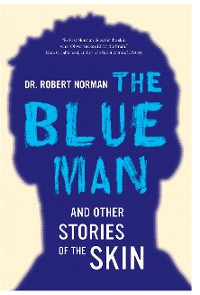 Cover The Blue Man and Other Stories of the Skin