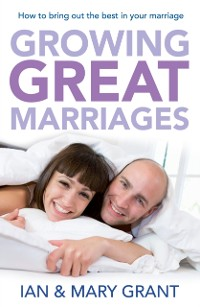 Cover Growing Great Marriages