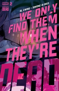 Cover We Only Find Them When They're Dead #2