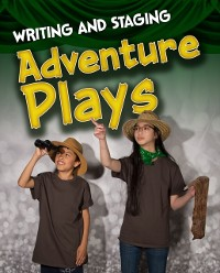 Cover Writing and Staging Adventure Plays
