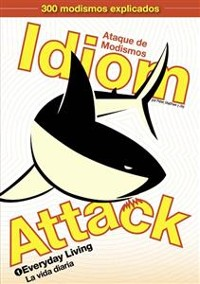 Cover Idiom Attack Vol. 1: Everyday Living (Traditional Spanish Edition)