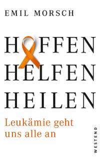 Cover Hoffen, Helfen, Heilen