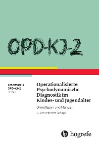 Cover OPD-KJ-2 - Operationalisierte Psychodynamische Diagnostik im Kindes- und Jugendalter