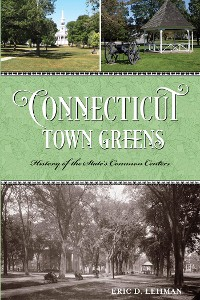 Cover Connecticut Town Greens
