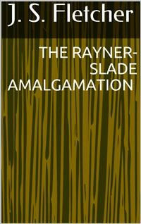 Cover The Rayner-Slade Amalgamation