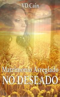 Cover Matrimonio arreglado, NO DESEADO