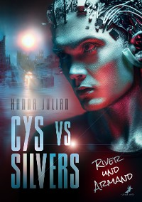 Cover Cys vs. Silvers - River und Armand
