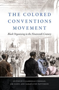 Cover The Colored Conventions Movement