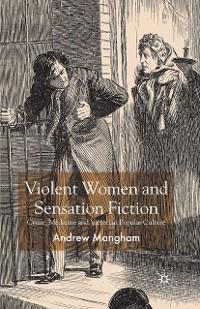 Cover Violent Women and Sensation Fiction