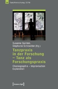 Cover Tanzpraxis in der Forschung - Tanz als Forschungspraxis