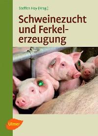 Cover Schweinezucht und Ferkelerzeugung