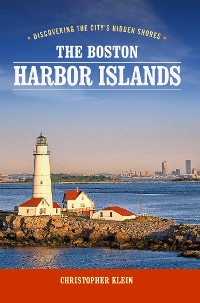 Cover The Boston Harbor Islands