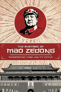 Cover The Rhetoric of Mao Zedong