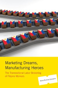 Cover Marketing Dreams, Manufacturing Heroes