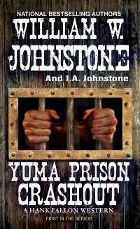 Cover Yuma Prison Crashout