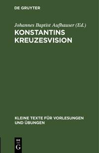 Cover Konstantins Kreuzesvision