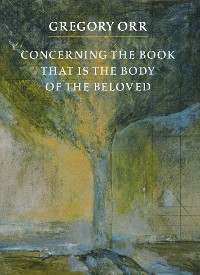 Cover Concerning the Book that is the Body of the Beloved