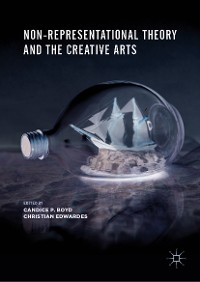 Cover Non-Representational Theory and the Creative Arts
