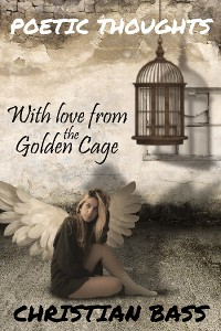Cover With love from the golden cage