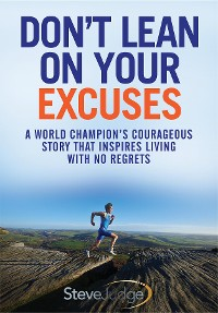 Cover Don't Lean On Your Excuses