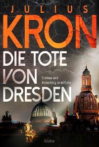 Cover Die Tote von Dresden