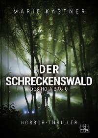 Cover Der Schreckenswald des Hoia Baciu