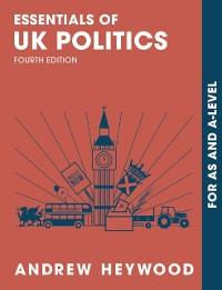 Cover Essentials of UK Politics