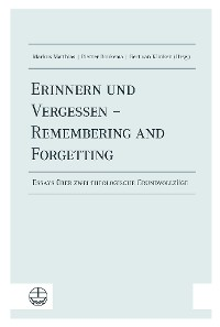 Cover Erinnern und Vergessen – Remembering and Forgetting