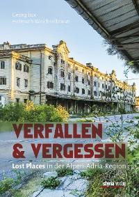 Cover Verfallen & Vergessen