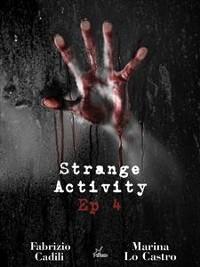 Cover Strange Activity - Ep 4 di 4