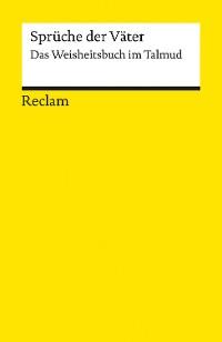 Cover Sprüche der Väter. Das Weisheitsbuch im Talmud