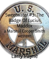 Cover Sweetwater #3: The Badge Of Lucius Maddox