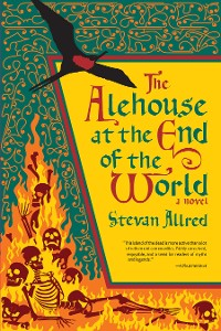 Cover The Alehouse at the End of the World