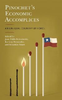 Cover Pinochet's Economic Accomplices