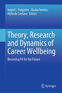 Cover Theory, Research and Dynamics of Career Wellbeing