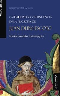 Cover Causalidad y contingencia en la filosofía de Juan Duns Escoto
