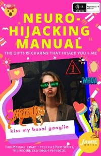 Cover Neuro-Hijacking Manual