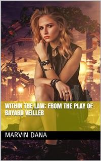 Cover Within the Law: From the Play of Bayard Veiller