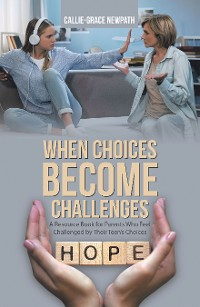 Cover When Choices Become Challenges