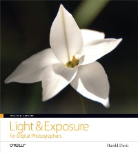 Cover Practical Artistry: Light & Exposure for Digital Photographers