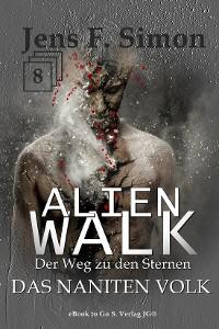 Cover Das Naniten Volk (ALienWalk 8)