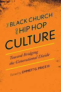 Cover The Black Church and Hip Hop Culture
