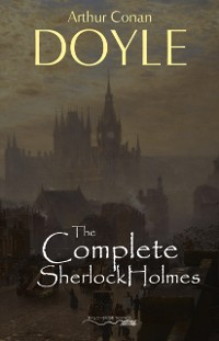 Cover Sherlock Holmes: The Complete Collection