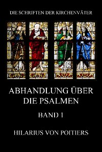Cover Abhandlungen über die Psalmen, Band 1