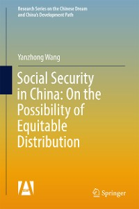 Cover Social Security in China: On the Possibility of Equitable Distribution in the Middle Kingdom