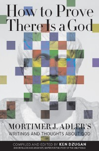 Cover How to Prove There Is a God