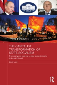 Cover Capitalist Transformation of State Socialism